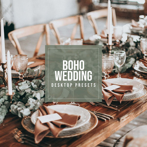 BOHO WEDDING DESKTOP LIGHTROOM PRESETS