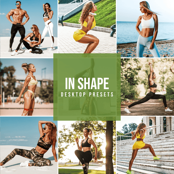 IN SHAPE DESKTOP LIGHTROOM PRESETS