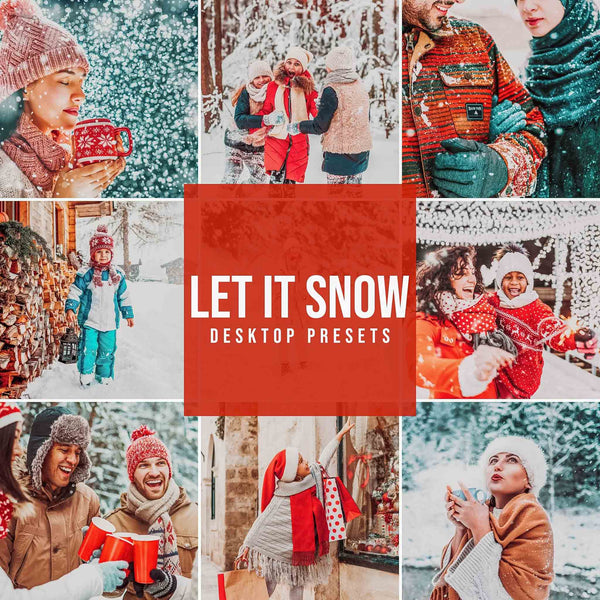 LET IT SNOW DESKTOP LIGHTROOM PRESETS