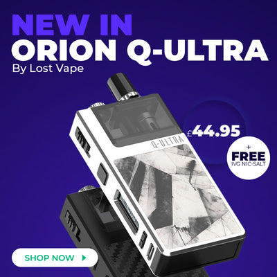 New In: Lost Vape Orion Q Ultra