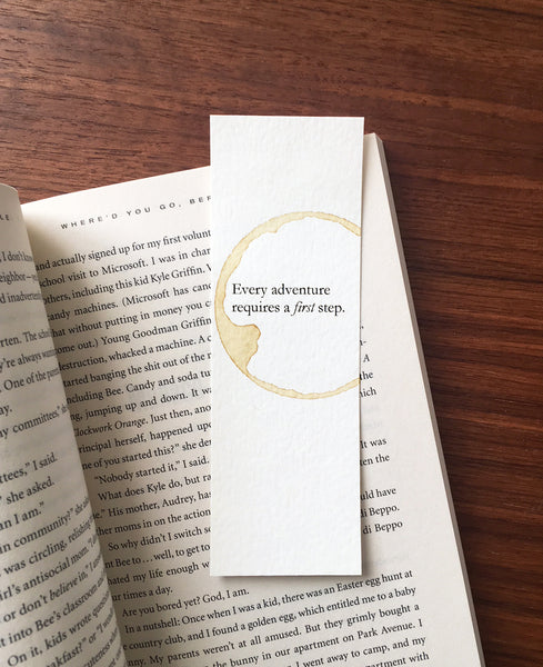 Adventure requires a first step - Coffee stamped bookmark