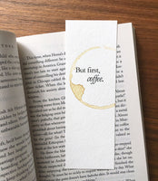 But first, coffee - Coffee stamped bookmark