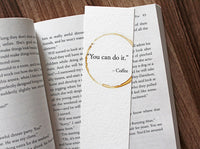 You can do it - Funny coffee stamped bookmark