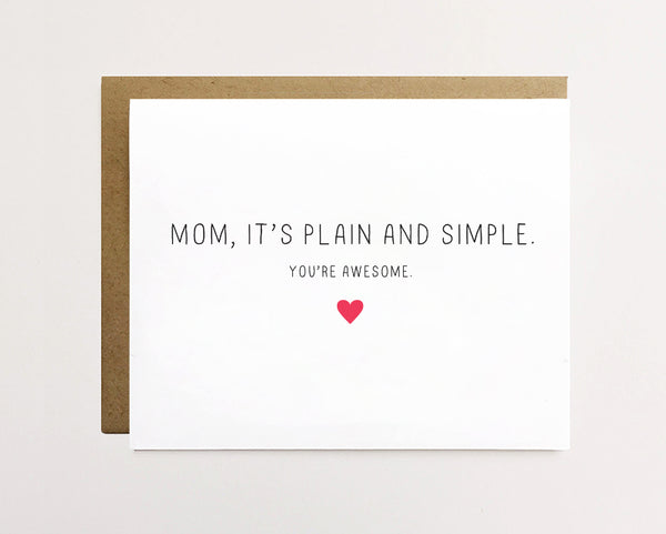 It's plain and simple - Mother's day card
