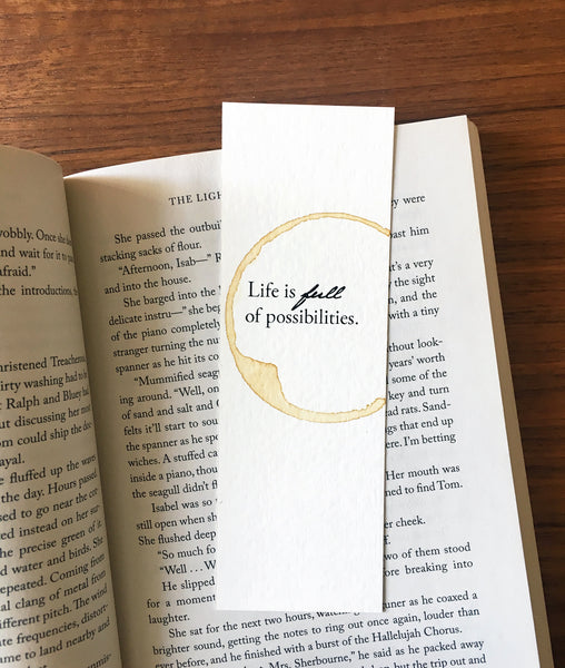 Life is full of possibilities - Coffee stamped bookmark