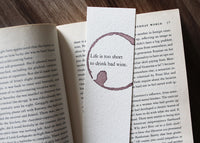 Life is too short - Funny wine stamped bookmark