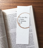 No one dies a virgin - Wine stamped bookmark