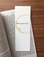 Once upon a time - Coffee stamped bookmark