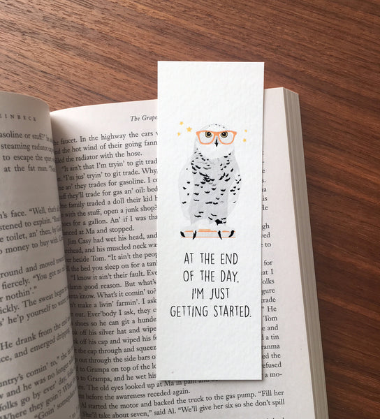 I'm just getting started - Owl art bookmark