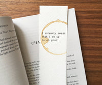 I solemnly swear - Coffee stamped bookmark