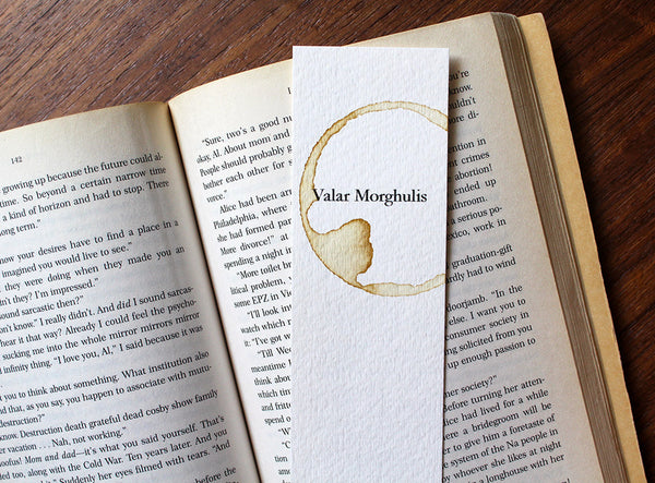 Valar Morghulis - Coffee stamped bookmark