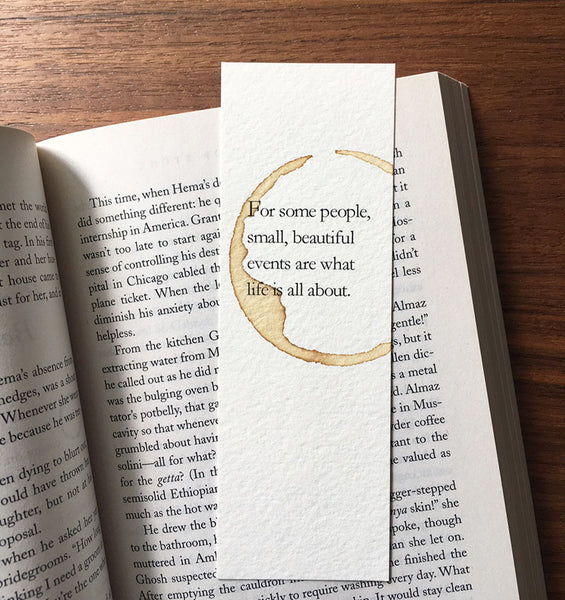 What life is all about - Coffee stamped bookmark