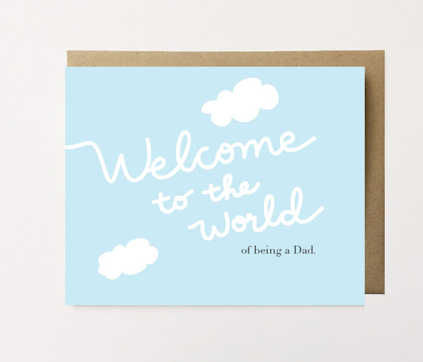 Welcome to the world - Dad congrats card