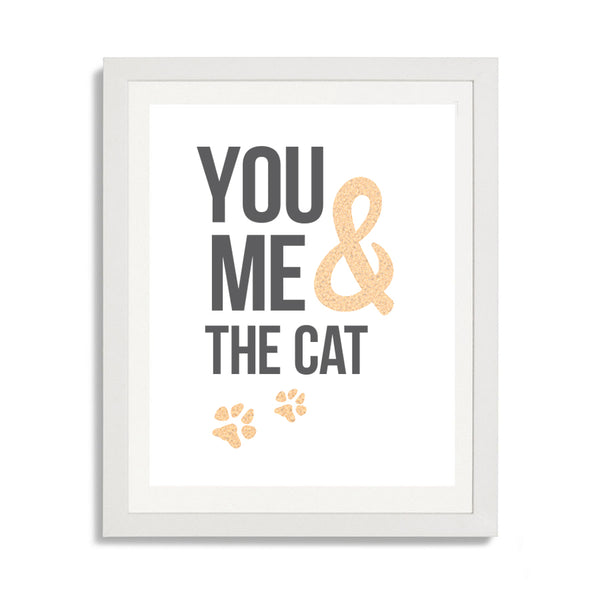 You me and the cat - Cute love print