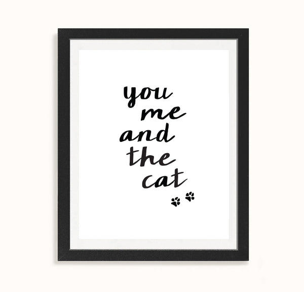 You me and the cat - Calligraphy love print