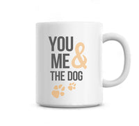 You me and the dog - Cute love mug