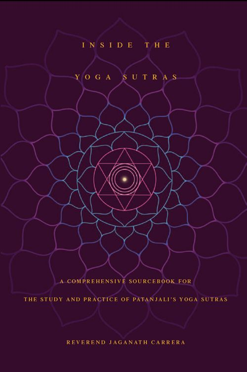 Inside The Yoga Sutras by Reverend Jaganath Carrera