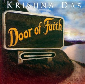 Door Of Faith by Krishna Das CD