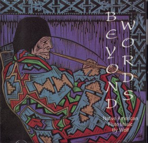 Beyond Words - Native American Flute CD