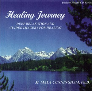 Healing Journey: Deep Relaxation & Guided Imagery for Health & Well-Being
