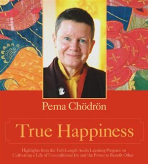 True Happiness - Chodron 2 CD set