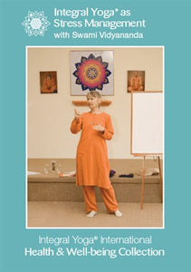 Integral Yoga as Stress Management with Swami Vidyananda