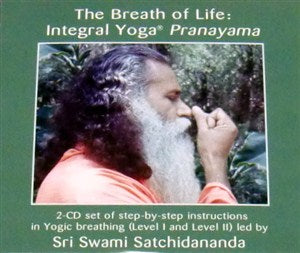 Breath of Life: Integral Yoga Pranayama