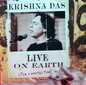 LIVE ... ON EARTH by Krishna Das 2 CD set