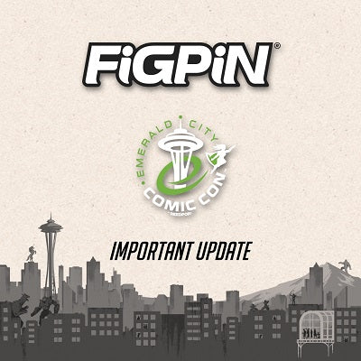 Important Update Regarding FiGPiN's ECCC 2020 Status
