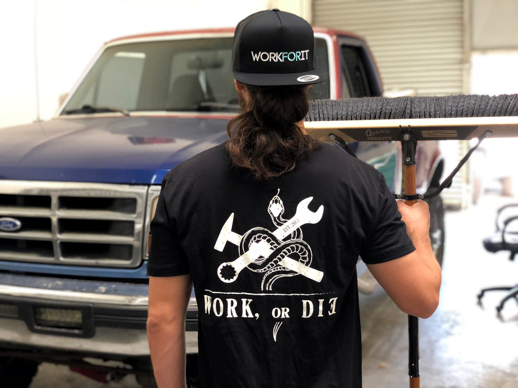 Work or Die T-Shirt