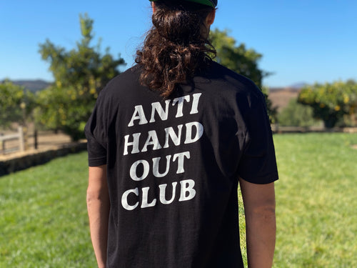 Anti Hand Out Club T-Shirt