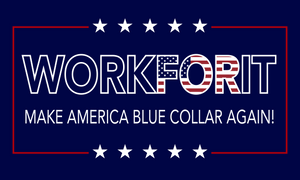 Make America Blue Collar Again Flag