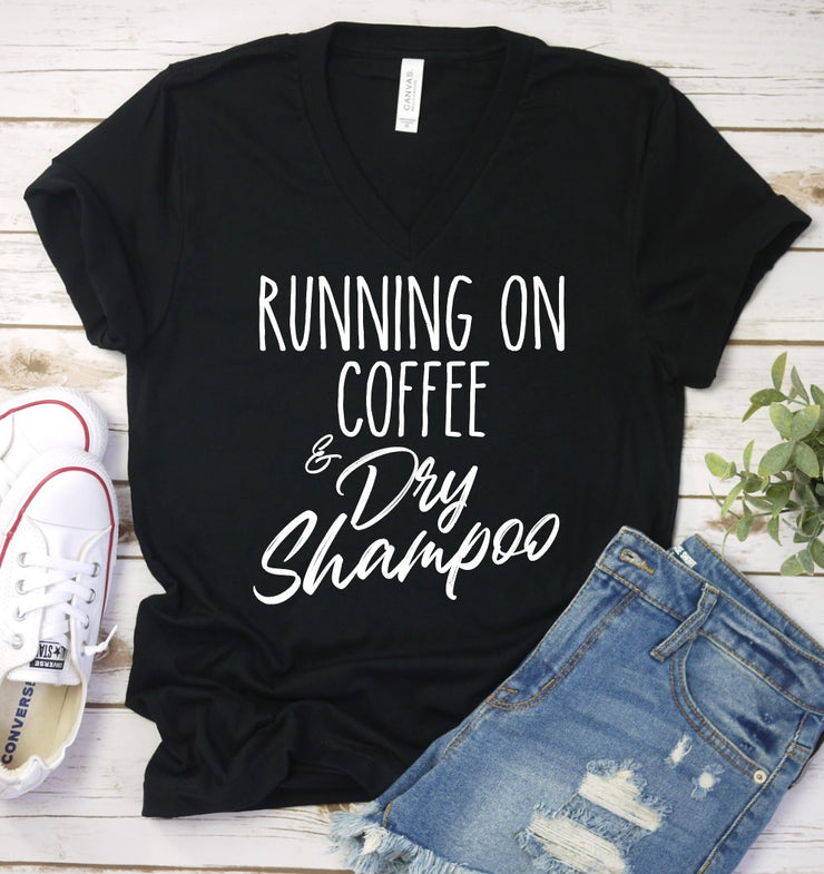 PREORDER Running on Coffee & Dry Shampoo Tee