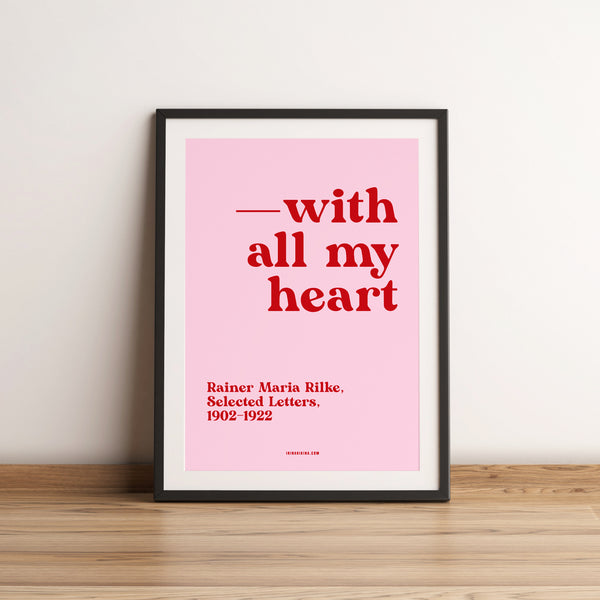 With All my Love. Rilke Letter Quote Artwork. A4 Poster.
