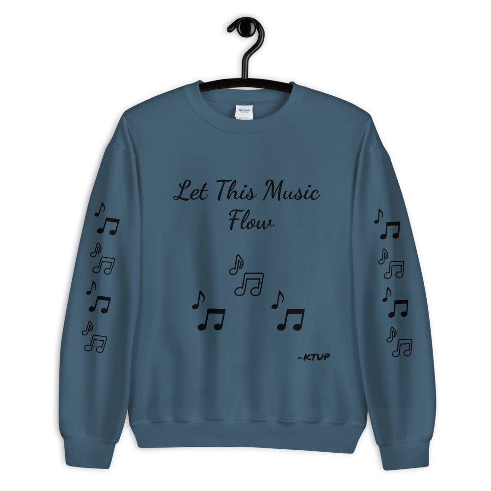 Let This Music Flow Sweatshirt