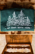 "Load image into Gallery viewer, ""Set Down Some Roots"" Crew"