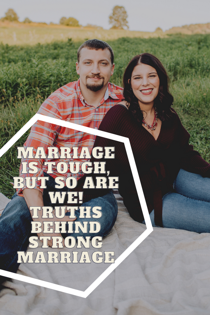 Marriage is Tough: But So Are We!