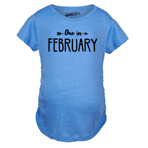 Due In February Maternity Tshirt