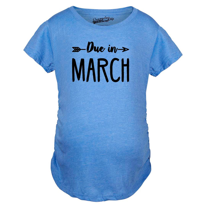 Maternity Due In March Funny T shirts Pregnant Shirts Announce Pregnancy Month Shirt