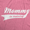 Mommy In Training Maternity Tshirt
