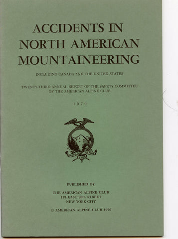 1970 Accidents in North American Mountaineering