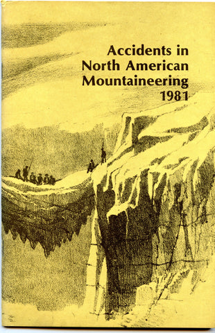 1981 Accidents in North American Mountaineering