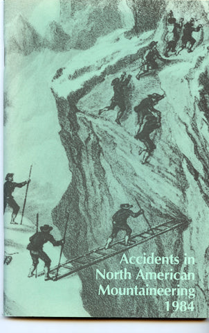 1984 Accidents in North American Mountaineering