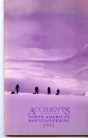1993 Accidents in North American Mountaineering