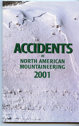 2001 Accidents in North American Mountaineering