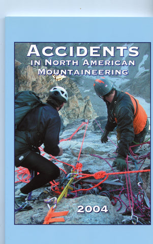 2004 Accidents in North American Mountaineering