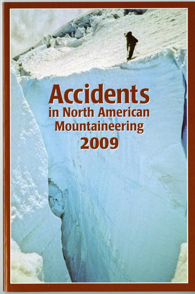 2009 Accidents in North American Mountaineering