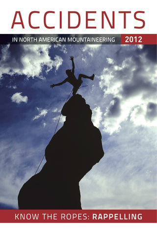 2012 Accidents in North American Mountaineering