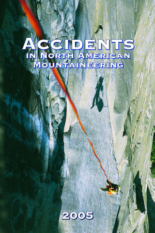 2005 Accidents in North American Mountaineering