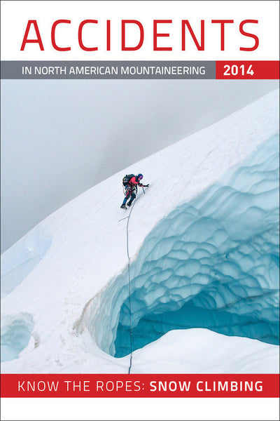 2014 Accidents in North American Mountaineering